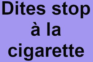 Arrétez définitivement la cigarette pour une meilleure santé